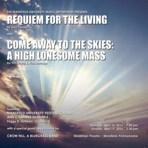 Forrest: Requiem for the Living - Sharp & Ramsay: Come Away to the Skies (A High Lonesome Mass) [Live]