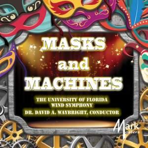 Masks & Machines