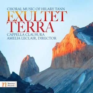 Exultet Terra: Choral Music of Hilary Tann
