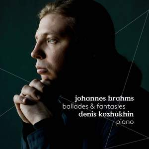 Brahms: Ballades and Fantasies