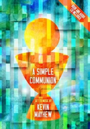 Kevin Mayhew: A Simple Communion