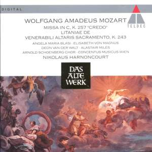 Mozart : Missa In C 'Credo' . Litaniae K.243