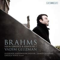 Brahms: Violin Concerto & Violin Sonata No. 1