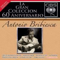 La Gran Coleccion Del 60 Aniversario CBS - Antonio Bribiesca