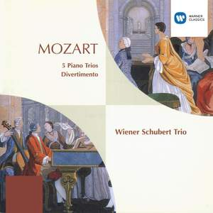 Mozart: 5 Piano Trios & Divertimento K254
