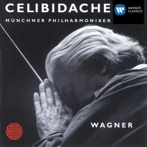 Sergiù Celibidache Edition Vol I - Wagner