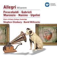 Nanino/Allegri/Marenzio/Frescobaldi/Ugolini/Gabrieli