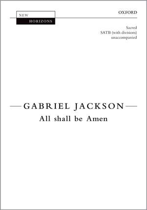 Jackson, Gabriel: All shall be Amen