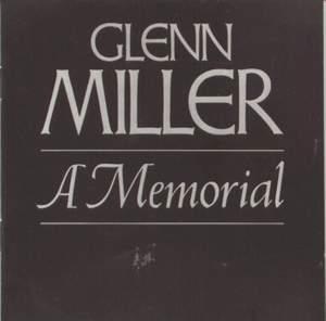 Glenn Miller--A Memorial (1944-1969)