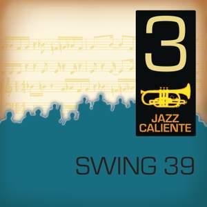 Jazz Caliente: Swing 39 - 3