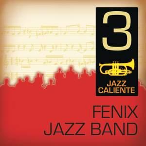 Jazz Caliente: Fenix Jazz Band 3