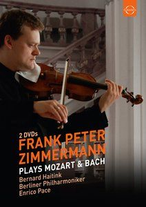 Frank Peter Zimmermann Plays Mozart & Bach