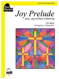 Johann Sebastian Bach: Joy Prelude (Jesu Joy of Man's Desiring)