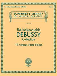 The Indispensable Debussy Collection – 19 Favorite Piano Pieces