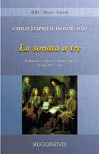 Christopher Hogwood: La Sonata A Tre