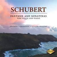 Schubert: Fantasie & Sonatinas for Violin & Piano
