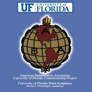 American Bandmasters Association University of Florida Commissioning Project
