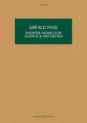 Finzi, G: Shorter Works for Chorus & Orchestra