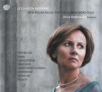 Le clavecin moderne: New Polish Music for the Harpsichord Solo
