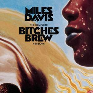 The Complete Bitches Brew Sessions