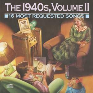 16 Most Requested Songs Of The 1940'S, Volume II