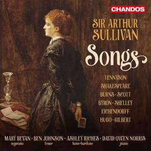 Sir Arthur Sullivan: Songs