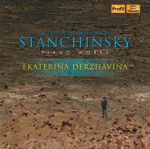 Stanchinsky: Piano Works Product Image
