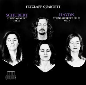 Schubert: String Quartet No. 15 - Haydn: String Quartet No. 26