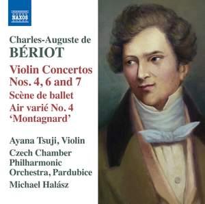Bériot: Violin Concertos Nos. 4, 6 & 7