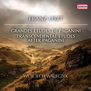 Liszt: Grandes études de Paganini & Transcendental Etudes after Paganini
