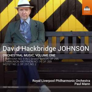 David Hackbridge Johnson: Orchestral Music Volume 1