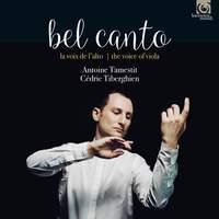 Bel Canto: Tamestit & Tiberghien