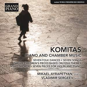 Komitas Vardapet: Piano and Chamber Music Product Image
