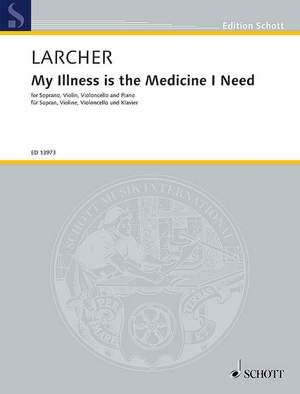 Larcher, T: My Illness is the Medicine I Need