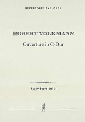 Volkmann, Robert: Concert Overture in C major for orchestra