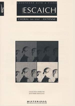 Thierry Escaich: Choral (en trio) - Antienne