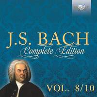 Bach: Complete Edition, Vol. 8/10