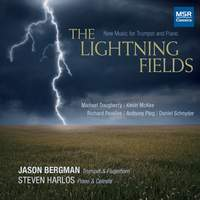 The Lightning Fields - New Music for Trumpet and Piano