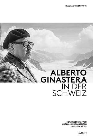 Alberto Ginastera in Switzerland