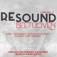 Re-Sound Beethoven Volume 5: Symphony No. 9