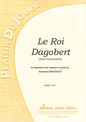 Francis Coiteux: Le Roi Dagobert (Arrgt Emmanuel Grosvalet)