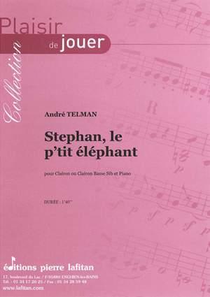 Stephan, Le P'Tit Elephant