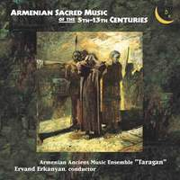Armenian Sacred Music of the 5th-13th Centuries