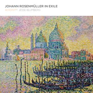Johann Rosenmüller in Exile