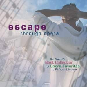 Escape Through Opera