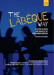 The Labèque Way: A Letter to Katia and Marielle by Alessandro Baricco