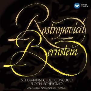 Schumann: Cello Concerto & Bloch: Schelomo