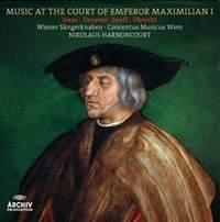 Music at the Court of Emperor Maximilian I - Vinyl Edition