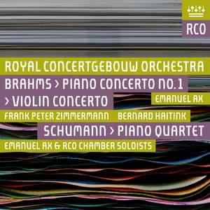 Brahms: Piano Concerto No. 1 & Violin Concerto & Schumann: Piano Quartet