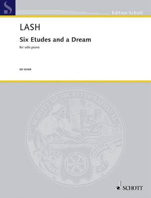 Lash, H: Six Etudes and a Dream